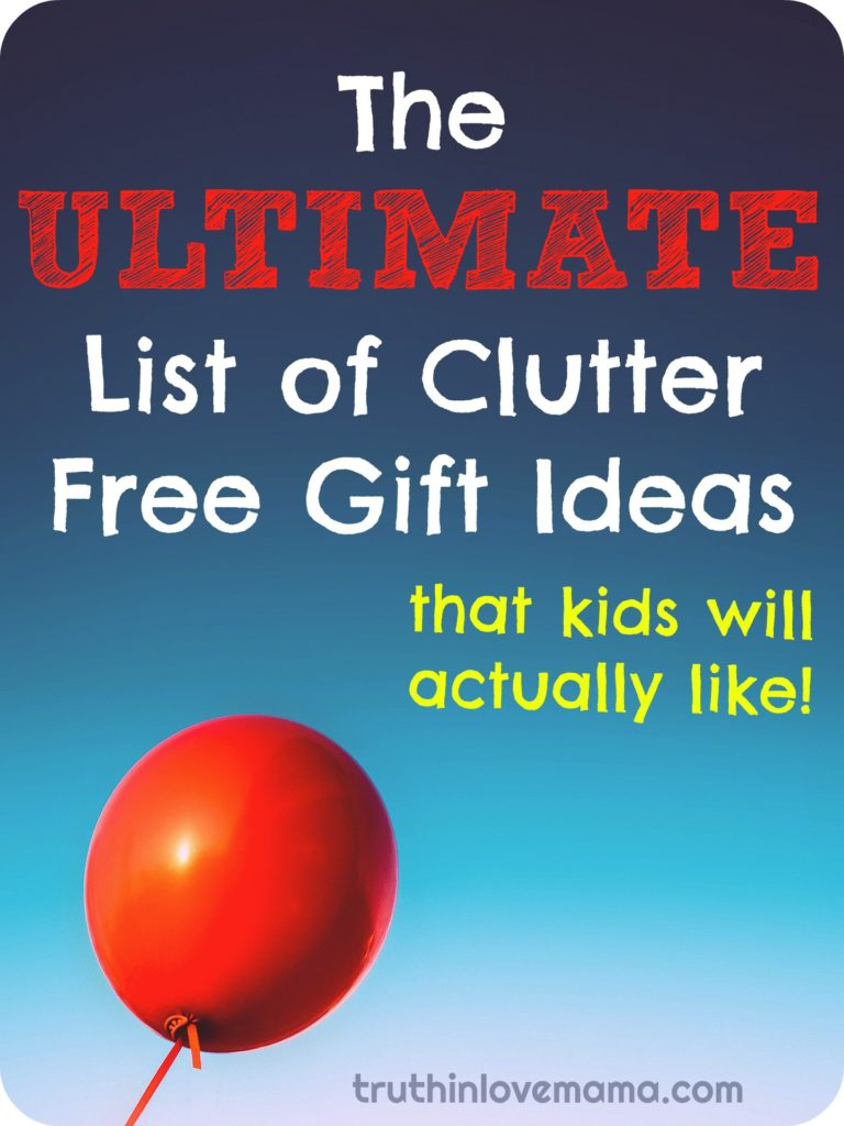 Non-clutter gifts that kids will actually like! #giftsforkids #christmasgifts #birthdaygifts